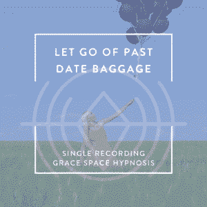 Single Recording Let Go of Past Date Baggage